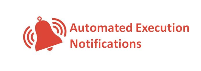 Execution Notification
